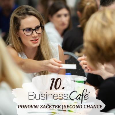 10. BUSINESS CAFE PONOVNI ZAČETEK SECOND CHANCE